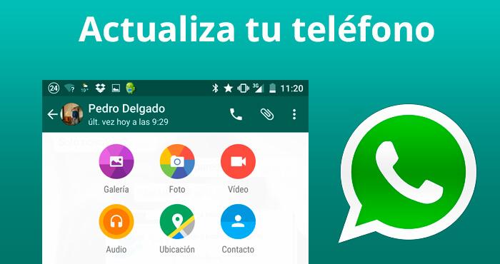 Actualiza tu teléfono o deja de usar Whatsapp