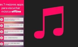 Las mejores 7 apps para escuchar música offline