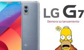 Lanzamiento de LG G7 demorado ya que la empresa planea 'reconstruir el teléfono desde cero'