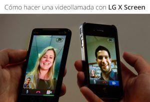 como hacer una videollamada con LG X Screen